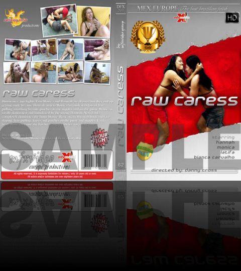 Raw Caress - HD