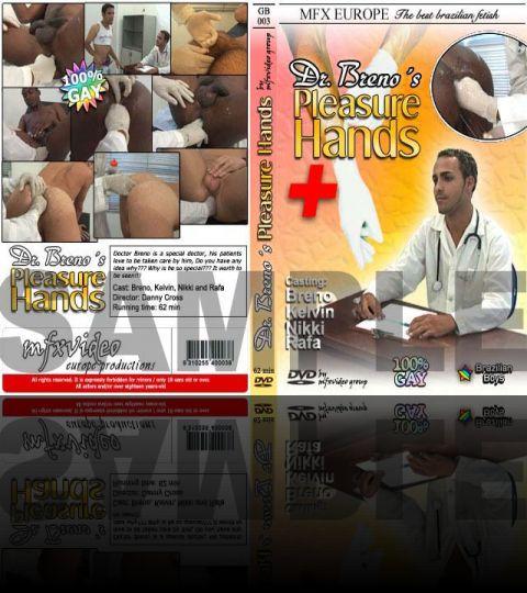 Dr. Breno´s Pleasure Hands - HD