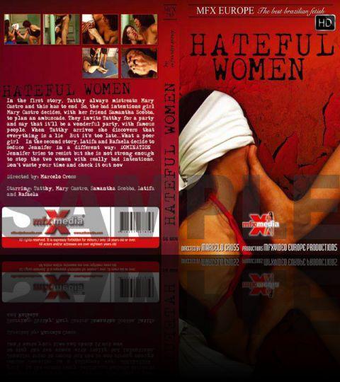 Hateful Women - HD