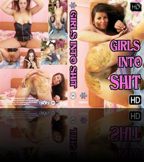 Girls into Shit - NEW - HD
